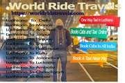 One way Taxi Services in Ludhiana Punjab India